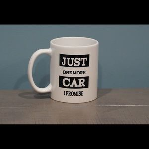 Other - Just one more car I promise 11oz coffee mug